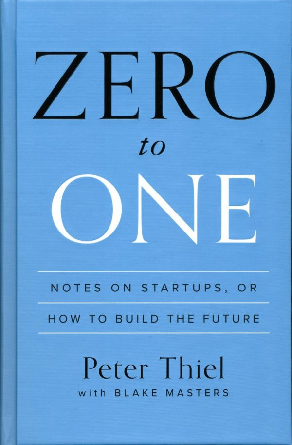 """خلاصه کتاب """"از صفر تا یک"""""""
